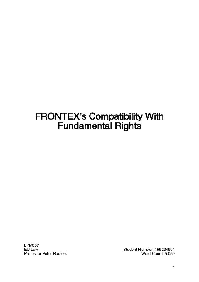 eu law essay final 1 frontex s compatibility fundamental rights lpm037 eu law professor peter rodford student number 159234994
