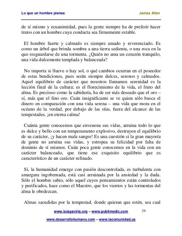 Lo que un hombre piensa                                      James Allende sí mismo y ecuanimidad, pues la gente siempre h...