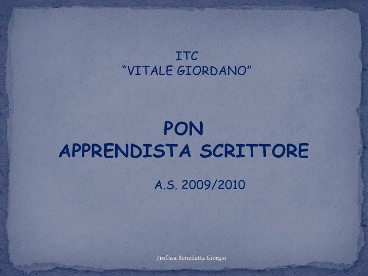 PON C-1-FSE-2009-758 Apprendista scrittore