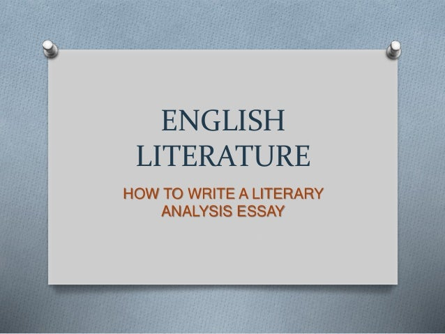 english literature how to write a literary analysis essay english literature how to write a literary analysis essay