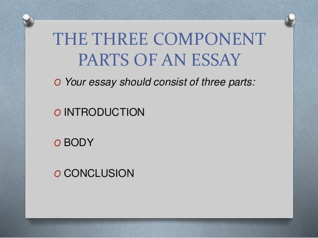 english literature how to write a literary analysis essay the three component parts of an essay