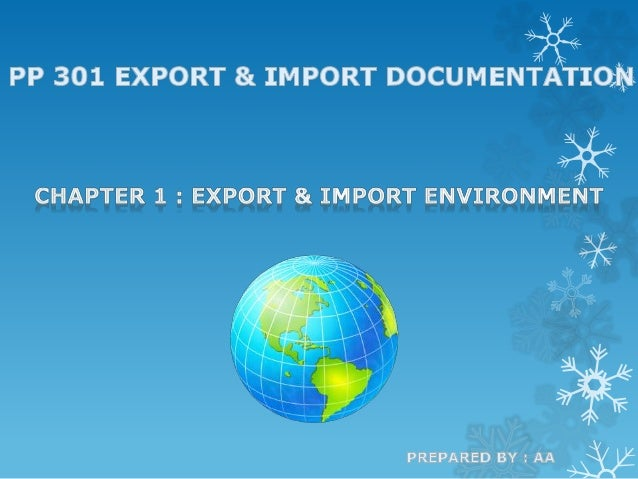 DEFINING EXPORT & IMPORT BUSINESS EXPORT Is sending goods out of your country Example : Sell Malaysia product to other cou...