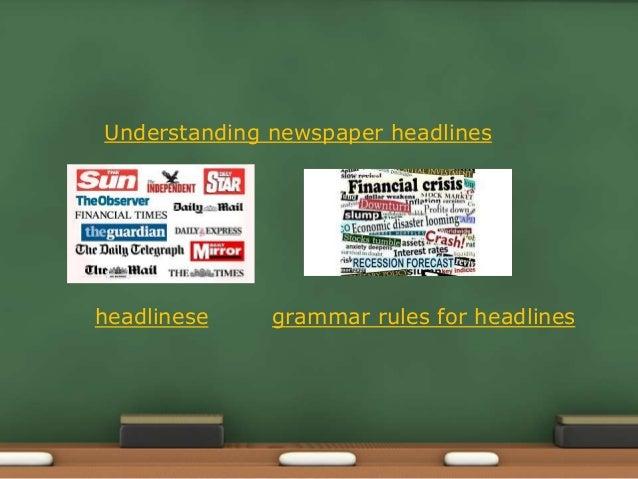 Understanding newspaper headlines headlinese grammar rules for headlines