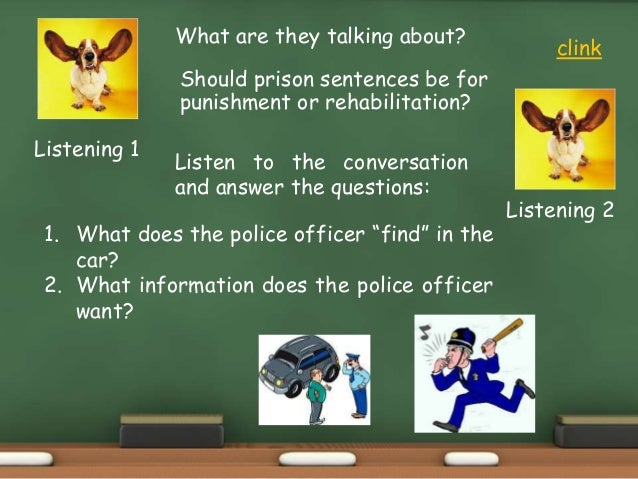 """Listen to the conversation and answer the questions: 1. What does the police officer """"find"""" in the car? 2. What informatio..."""