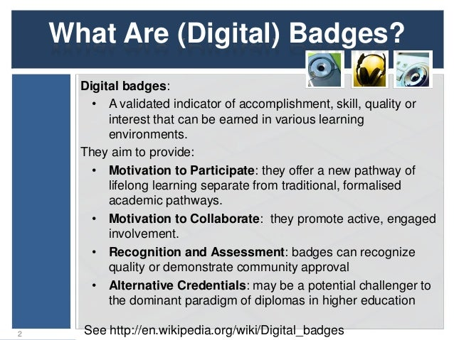 C2: Digital Badges: Future Technologies and Their Applications Slide 2