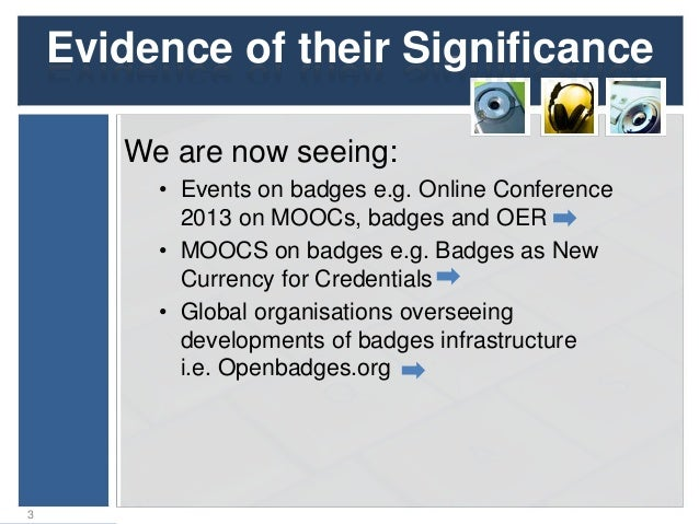C2: Digital Badges: Future Technologies and Their Applications Slide 3
