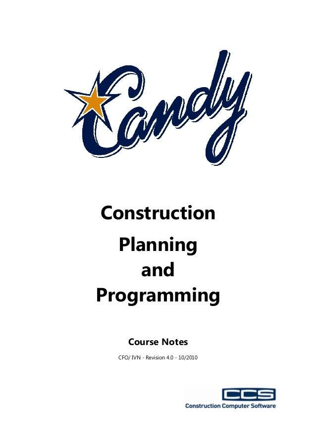 ConstructionPlanningandProgrammingCourse NotesCFO/ IVN - Revision 4.0 - 10/2010