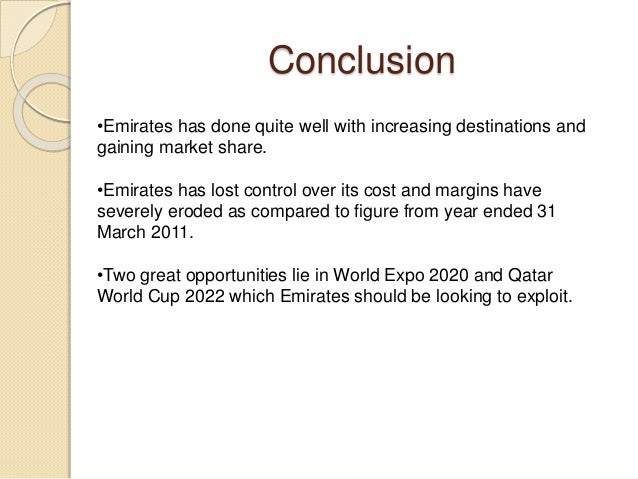 conclusion about emirates airlines Open skies policies affirmed emirates welcomes conclusion of talks as  the  ongoing spat between american airlines and uae carriers.