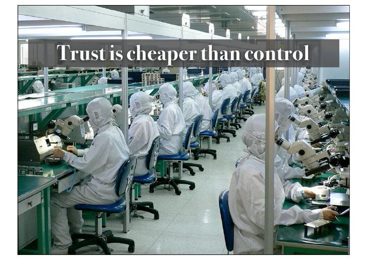 Trust is cheaper than control