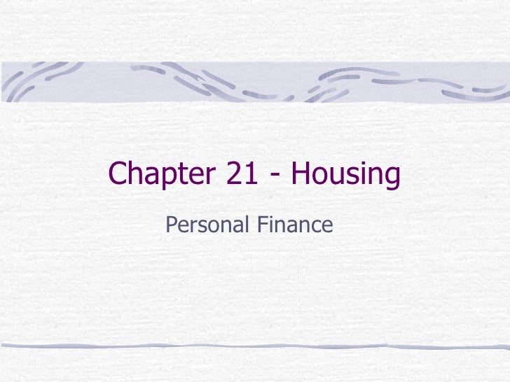 Chapter 21 - Housing Personal Finance