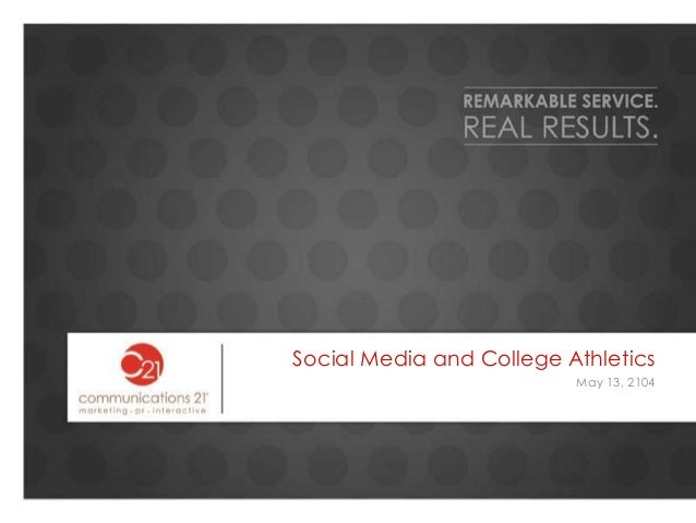 Social Media and College Athletics  May 13, 2104