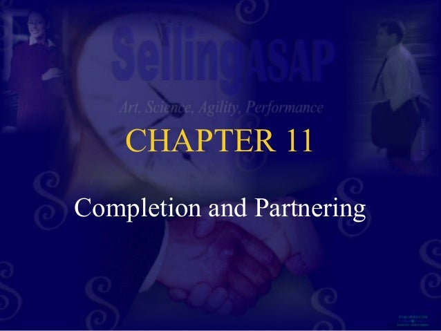 CHAPTER 11 Completion and Partnering