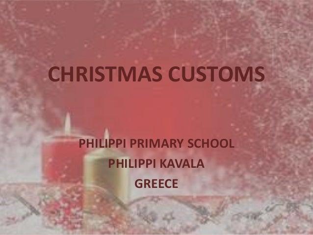 CHRISTMAS CUSTOMS PHILIPPI PRIMARY SCHOOL PHILIPPI KAVALA GREECE
