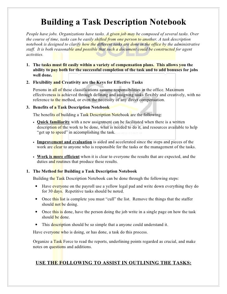 Building a Task Description NotebookPeople have jobs. Organizations have tasks. A given job may be composed of several tas...