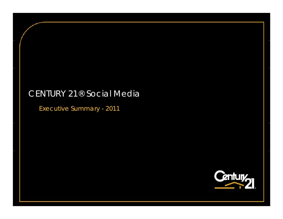 CENTURY 21® Social Media  Executive Summary - 2011