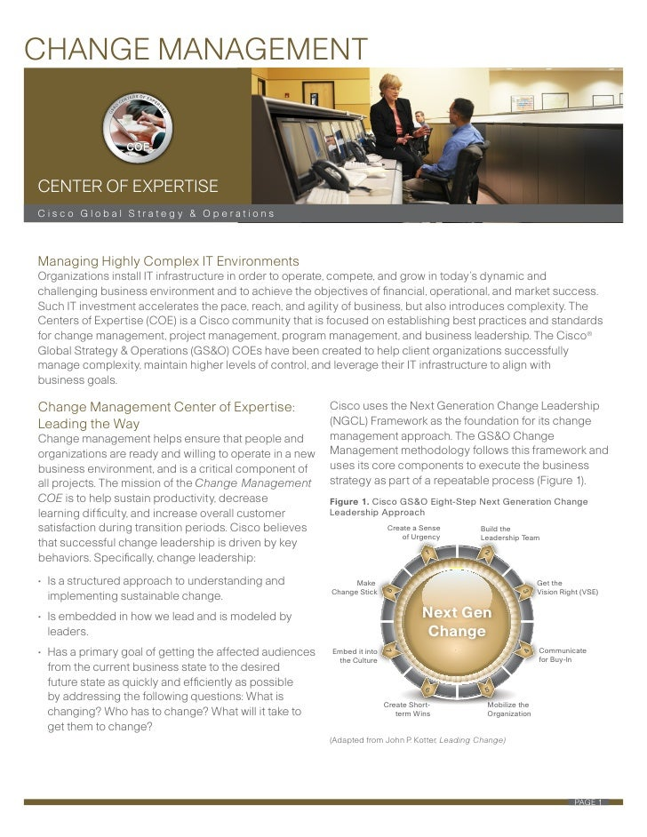 CHANGE MANAGEMENT    CENTER OF EXPERTISE Cisco Global Strategy & Operations    Managing Highly Complex IT Environments Org...