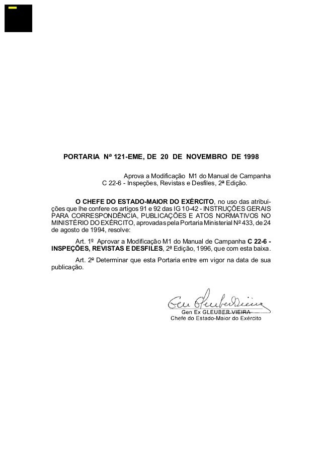 ¯  PORTARIA Nº 121-EME, DE 20 DE NOVEMBRO DE 1998 Aprova a Modificação M1 do Manual de Campanha C 22-6 - Inspeções, Revist...