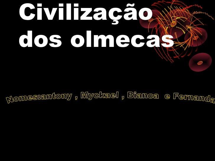 Civilizaçãodos olmecas