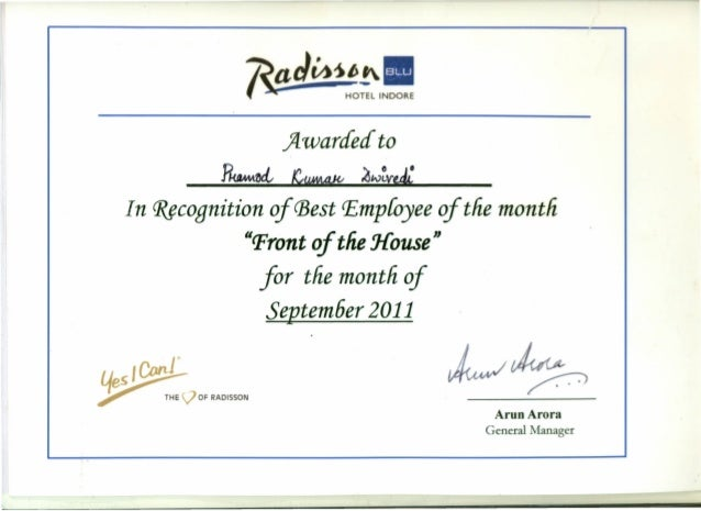 Radisson Employee Of The Month. Flwardedto PkaMt~ ~ ~w~vtJ; _ In ~cognition  Of CBestEmployee Of