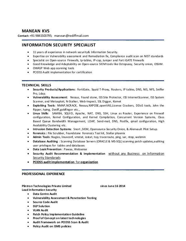 Resume. MANEAN KVS Contact: +91 9841503795; Manean@rediffmail.com  INFORMATION SECURITY SPECIALIST ...  Security Specialist Resume