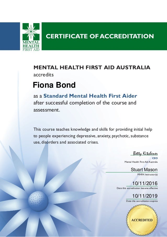 Mental Health First Aid Certificate Comfirming Accreditation Nov