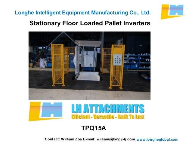 Stationary Load Inverter Pallet Inverter Bulle Pallet: Stationary Floor Loaded Pallet Inverters