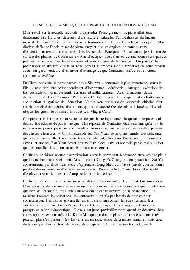 CONFUCIUS, LA MUSIQUE ET ORIGINES DE L'EDUCATION MUSICALE Mon travail sur la nouvelle méthode d'approcher l'enseignement d...
