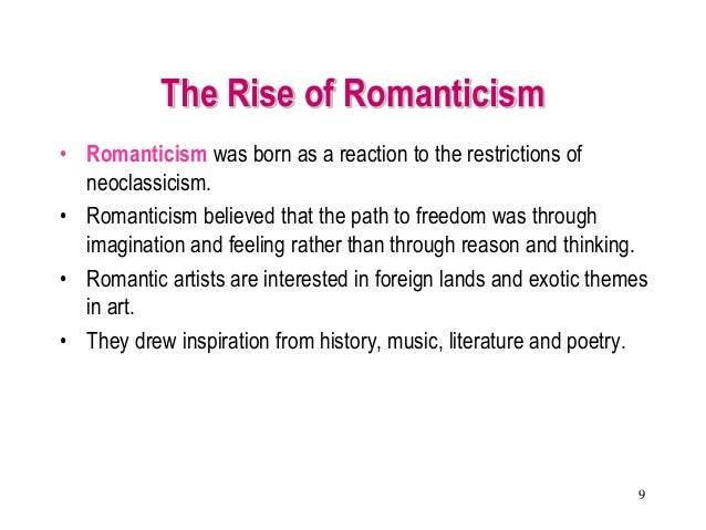 realism and romanticism in the poetry A reaction against romanticism, an interest in scientific method, the systematizing of the study of documentary history, and the influence of rational philosophy all affected the rise of realism.