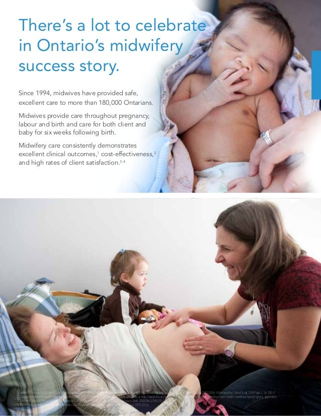 There's a lot to celebrate in Ontario's midwifery success story. Since 1994, midwives have provided safe, excellent care t...