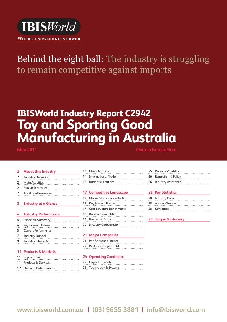 Behind the eight ball: The industry is strugglingto remain competitive against importsIBISWorld Industry Report C2942Toy a...