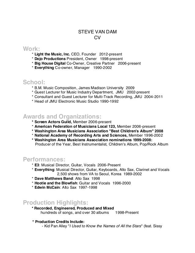 STEVE VAN DAM CV Work: * Light the Music, Inc. CEO, Founder 2012-present * Dojo Productions President, Owner 1998-present ...