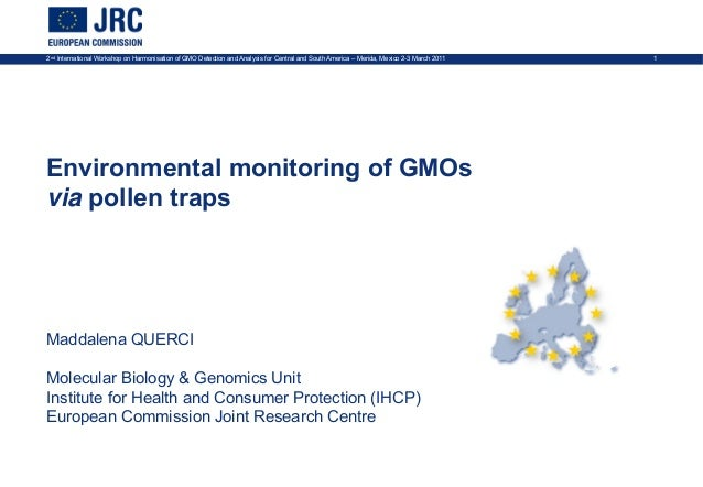 2nd International Workshop on Harmonisation of GMO Detection and Analysis for Central and South America – Merida, Mexico 2...