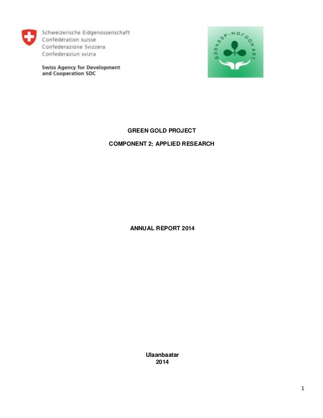 1 GREEN GOLD PROJECT COMPONENT 2: APPLIED RESEARCH ANNUAL REPORT 2014 Ulaanbaatar 2014