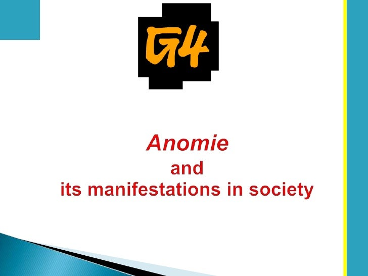Anomieand its manifestations in society<br />