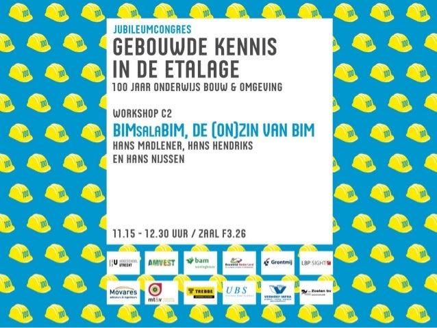 Hans Hendriks Jubileumcongres 5-11-2010 'Gebouwde kennis in de etalage'
