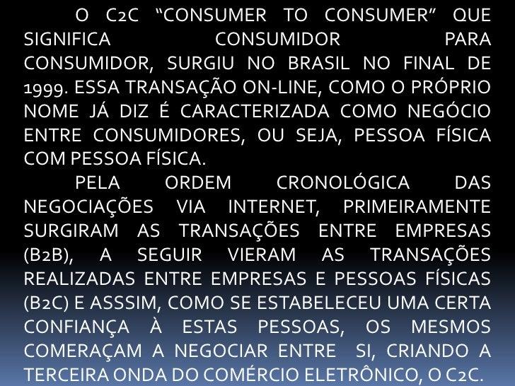 C2C– consumer to consumer Slide 2