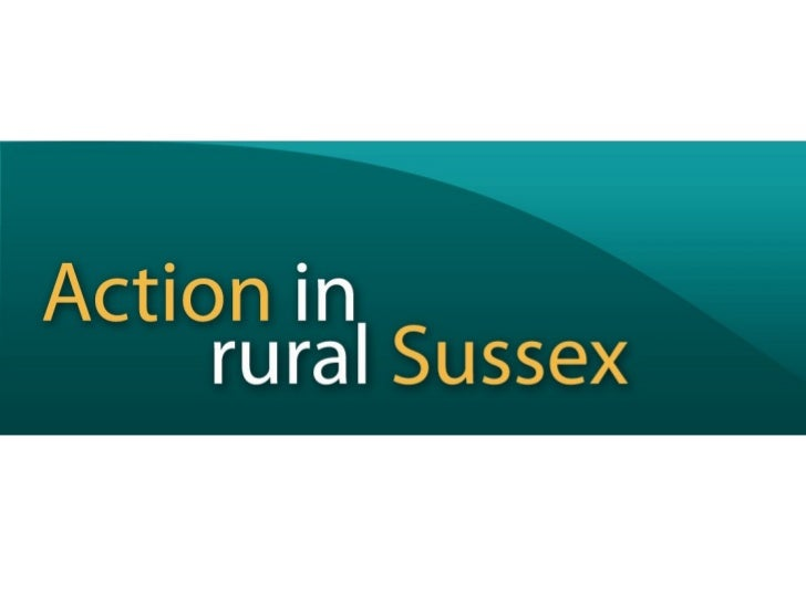 West Sussex Rural Partnership              The rural economy of                   the C2C area                            ...
