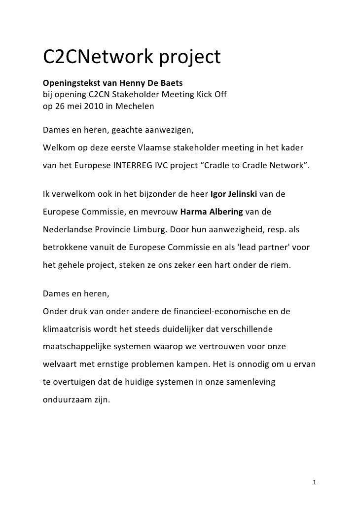 C2CNetwork project Openingstekst van Henny De Baets bij opening C2CN Stakeholder Meeting Kick Off op 26 mei 2010 in Mechel...