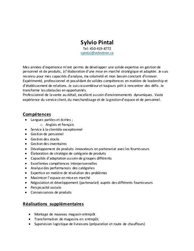 Sylvio Pintal Tel: 450-419-8772 spintal@videotron.ca Mes années d'expérience m'ont permis de développer une solide experti...