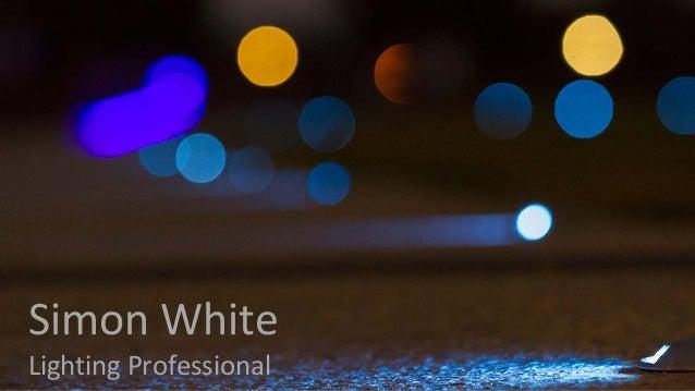 Simon White Lighting Professional