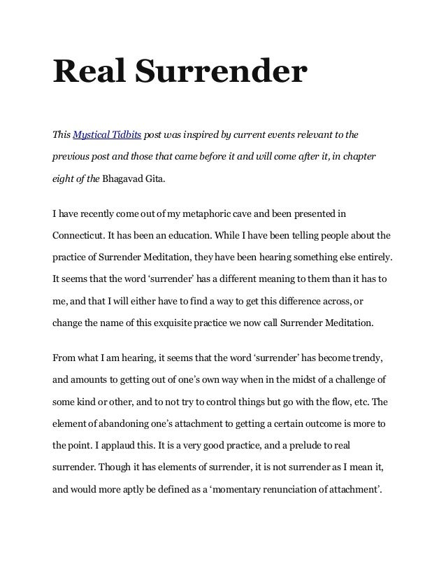 Real Surrender This Mystical Tidbits post was inspired by current events relevant to the previous post and those that came...