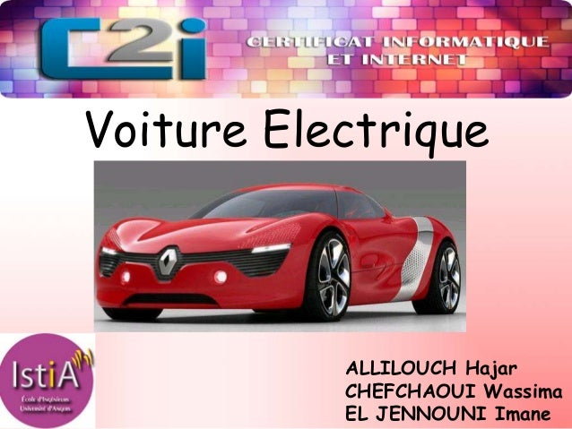 C2IVoiture ElectriqueALLILOUCH HajarCHEFCHAOUI WassimaEL JENNOUNI Imane