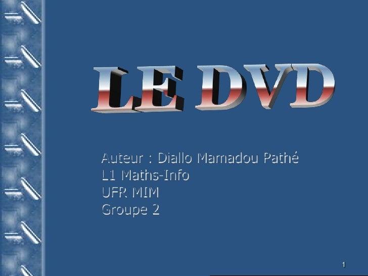 Auteur : Diallo Mamadou Pathé L1 Maths-Info UFR MIM Groupe 2                                   1
