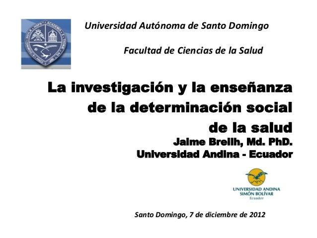 Universidad Autónoma de Santo Domingo                   Facultad de Ciencias de la Salud      La...