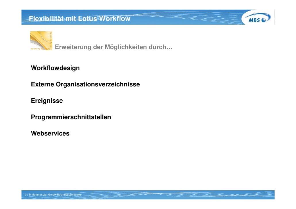 Titel 1 Zeile Arial 20pt bold   Flexibilität mit Lotus Workflow                         Erweiterung der Möglichkeiten durc...