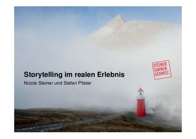 Nicole Steiner und Stefan Pfister Storytelling im realen Erlebnis