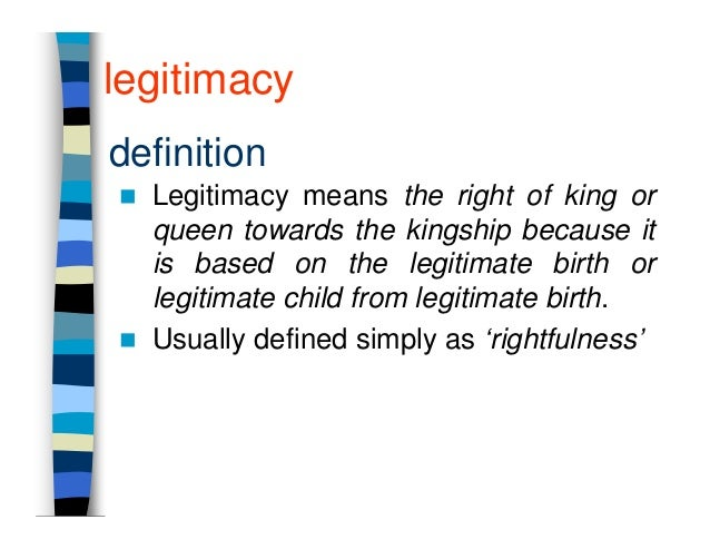 power authority and legitimacy Defining the legitimacy and power of the state through weber and foucault  to secure the legitimacy and authority  defining the legitimacy and power of the.