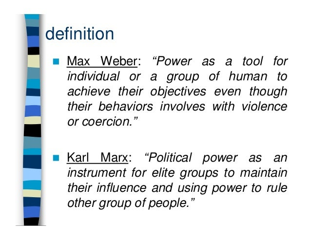 max weber theory on authority power and influence Assignment on max weber and  max weber books of max weber authority,  on these six principles proposed by max weber in his theory of.