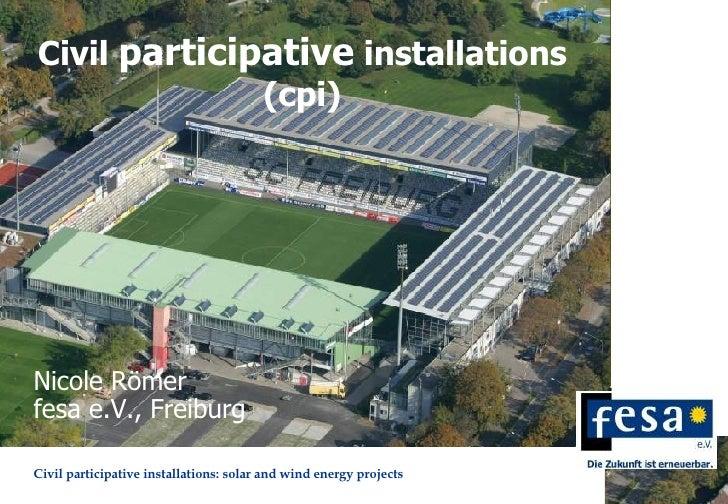 Civil  participative  installations (cpi) fesa e.V., Freiburg Nicole Römer