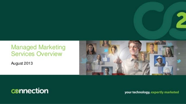 Managed Marketing Services Overview August 2013